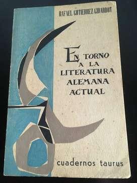 En torno a la literatura alemana actual por Rafael Gutierrez Girardot