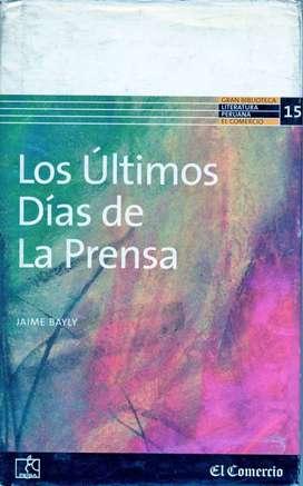 Los Últimos Días De La Prensa - JAIME BAYLY - Diario El Comercio - PEISA