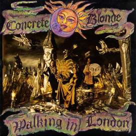 CONCRETE BLONDE Walking in London (1 Cd, $8)