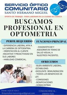 BUSCAMOS PROFESIONAL EN OPTOMETRIA - OPTOMETRA