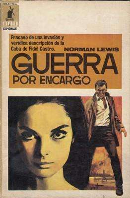 Libro: Guerra por encargo, de Norman Lewis [novela de espionaje]