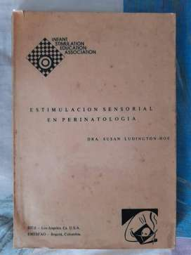 Estimulación Sensorial En Perinatología - Dra. Susy Ludinton-Hoe