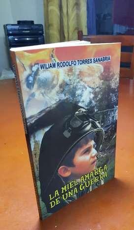 Novela La Miel amarga de una guerra