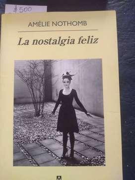 La nostalgia feliz. Amelie Nothomb