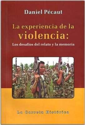 LA EXPERIENCIA DE LA VIOLENCIA