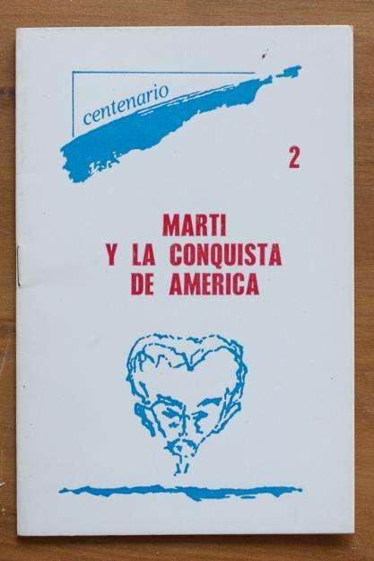 Martí y La Conquista De América 2 0
