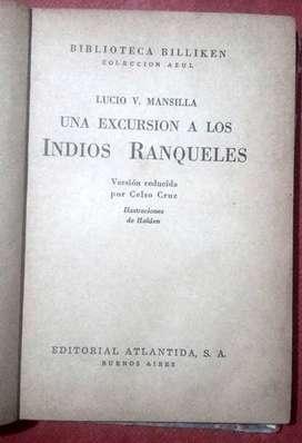 UNA EXCURSIÓN A LOS INDIOS RANQUELES   JULIO V. MANSILLA