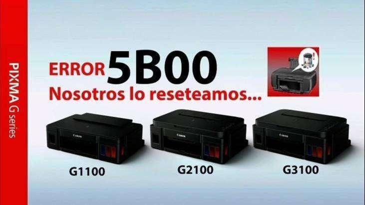 RESET de impresora Canon G2100 G3100 G4100 error 5B00 0