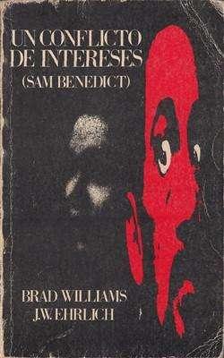 Libro: Un conflicto de intereses, de Brad Williams y J.W. Ehrlich [novela de suspenso]