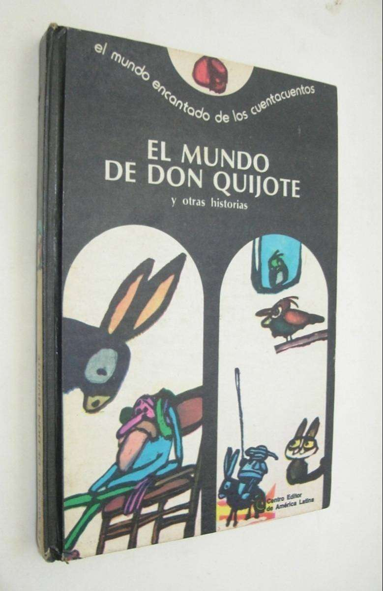 El Mundo De Don Quijote Y Oras Historias Ceal No Envio 0