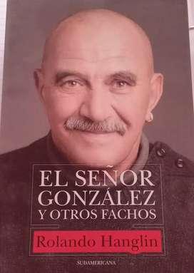 El señor Gonzalez y otros fachos