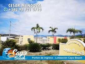 Lotes Vacionales en La Playa de Puerto Cayo, En Lotizacion Privada Cayo Beach,Lista para vivir,Puerto Cayo,De Contado S1