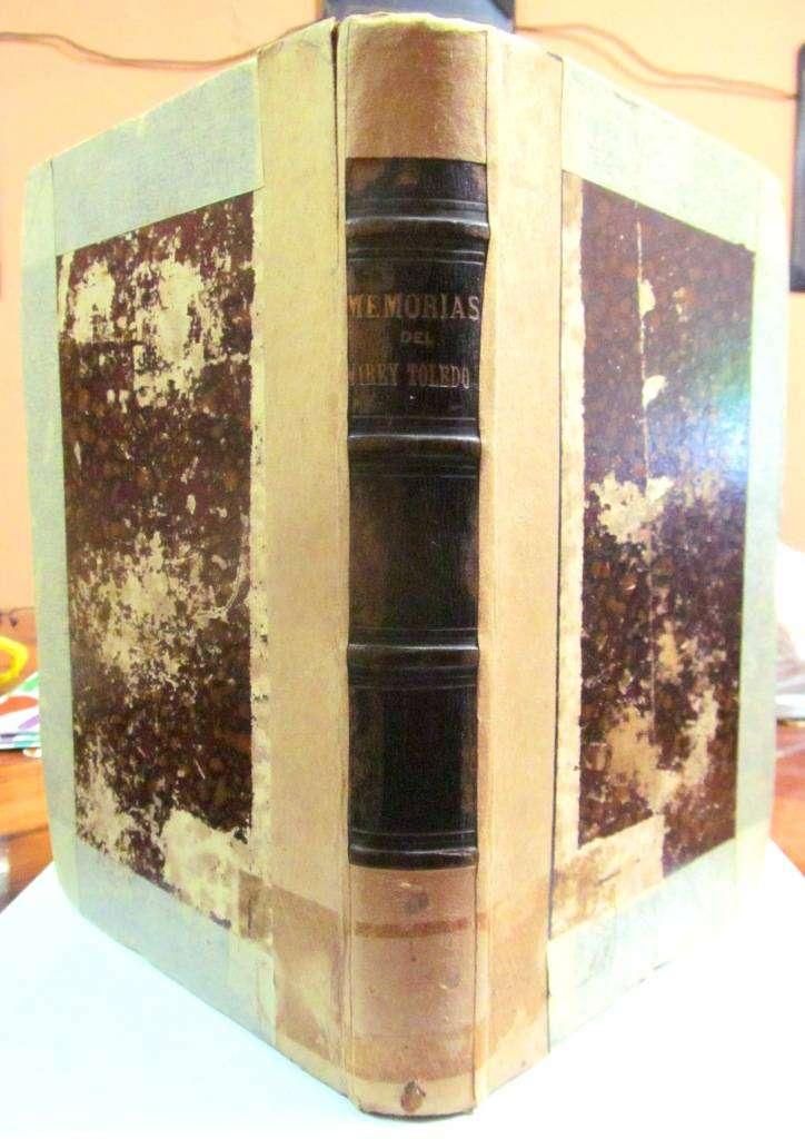 Memorias del Virrey Toledo. Manuel Atanasio Fuentes. Tapa Dura. 1859 0