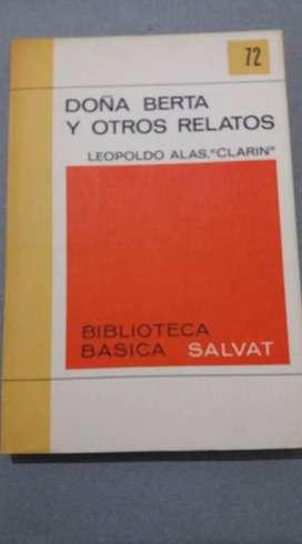 DOÑA BERTA Y OTROS RELATOS LEOPOLDO ALAS CLARÍN BIBLIOTECA SALVAT