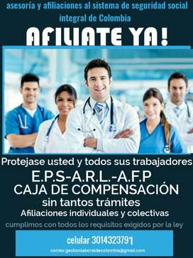 ¡AFILIATE YA! ? 3014323791 Seguridad social Afiliaciones a EPS, Salud, ARL Riesgos, Pensión