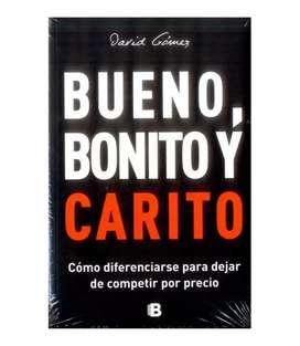 Bueno, Bonito y Carito David Gomez Gomez