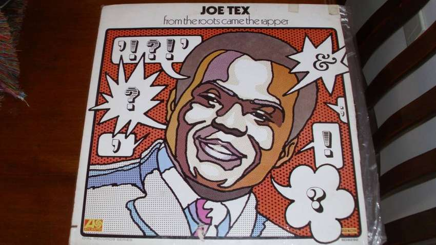 VINILO JOE TEX FROM THE ROOTS CAME THE RAPPER