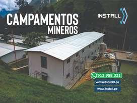 CAMPAMENTOS E INFRAESTRUCTURAS PARA MINERIA