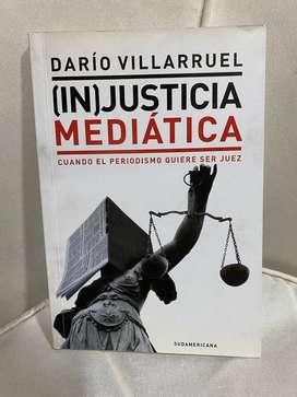 Injusticia Mediatica - Dario Villaruel - Sudamericana