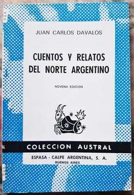 Cuentos Y Relatos Del Norte Argentino - Juan Carlos Dávalos - Espasa Calpe 1987