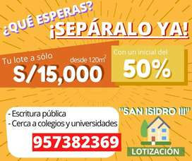 PORQUE NO ENCONTRARAS UN MEJOR PRECIO  PARA TU TERRENO!!  LOTES DESDE 120 M2 A 15 MIL SOLES