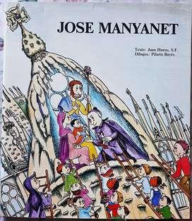 Jose Manyanet - Narración J Hueso- P Bayés - Barcelona 1984