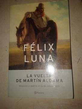 La Vuelta De Martin Aldama - Felix Luna  1ra edic
