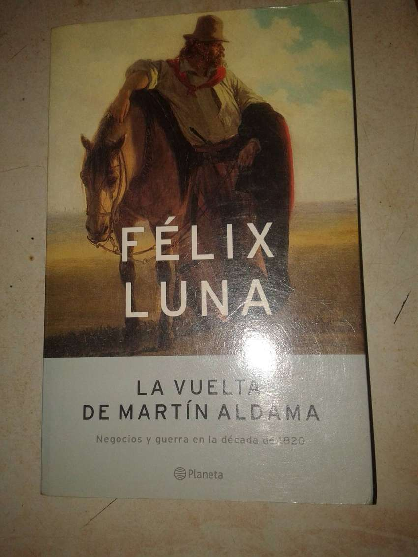 La Vuelta De Martin Aldama - Felix Luna  1ra edic 0