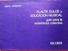 FLAUTA DULCE Y EDUCACIÓN MUSICAL JUDITH AKOSCHKY