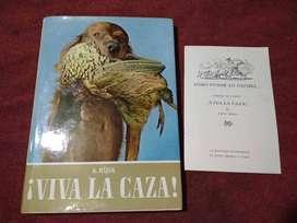 Libro Viva La Caza De Karel Hákek Ed. Queromon Mexico 1969