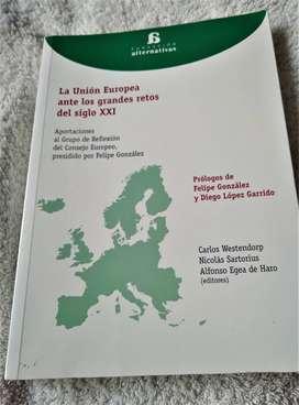 LA UNION EUROPEA ANTE LOS GRANDES RETOS DEL SIGLO XX; CARLOS WESTWNDORP; ED. FUNDACION ALTERNATIVA; MUY ECONOMICO!!