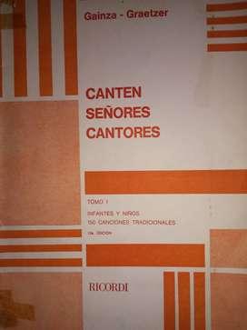 CANTEN SEÑORES CANTORES  TOMO I  GAINZA-GRAETZER RICORDI