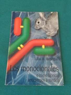 LOS MONOCLONALES . LILIA RETEGUI LIBRO MEDICINA ANTICUERPOS MAB