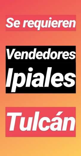 Vendedores Ipiales Y Tulcán
