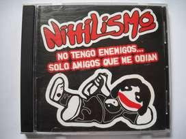 nihilismo no tengo amigos... solo amigos que cd buen estado