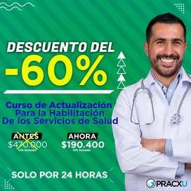 CURSO PRÁCTICO  DE ACTUALIZACIÓN PARA LA HABILITACIÓN DE SERVICIOS DE SALUD SEGÚN LA NUEVA RESOLUCIÓN 3100 DE 2019