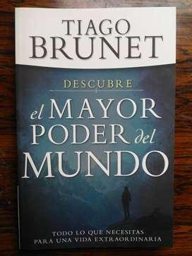 DESCUBRE EL MAYOR PODER DEL MUNDO TODO LO QUE NECESITAS PARA UNA VIDA EXTRAORDINARIA TIAGO BRUNET
