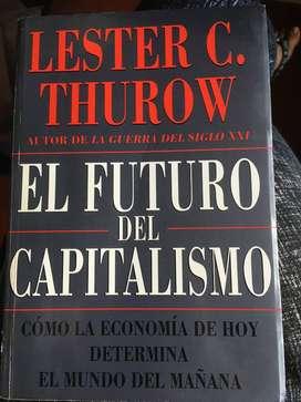 El futuro del capitalismo por Lester Thurow