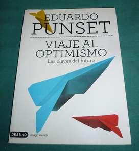 VIAJE AL OPTIMISMO.  LAS CLAVES DEL FUTURO . EDUARDO PUNSET . LIBRO AUTOAYUDA 2013