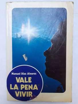 Vale La Pena Vivir Manuel Diaz Alvarez