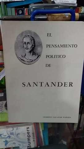 El pensamiento político de Santander de Gilberto Salazar parada
