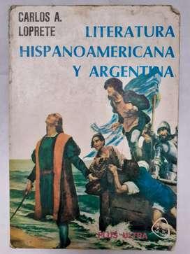 Literatura Hispanoamericana y Argentina Carlos A. Loprete