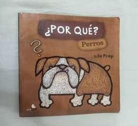 Libro infantil 'Por qué? Perros' de Lila Prap