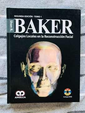 Baker / Colgajos Locales En La Reconstrucción Facial. 2 Ed