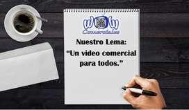 VIDEOS COMERCIALES Y PUBLICIDAD