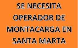 Se busca operador de Montacarga Santa Marta
