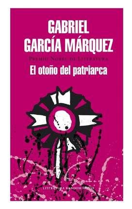El Otoño Del Patriarca - GABRIEL GARCÍA MÁRQUEZ - Tapa Dura