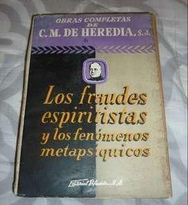 LOS FRAUDES ESPIRITISTAS Y LOS FENOMENOS METAPSIQUICOS . CM DE HEREDIA LIBRO EDITORIAL DIFUSION 1951