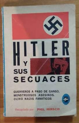 Hitler y sus Secuaces de Phil Hirsch