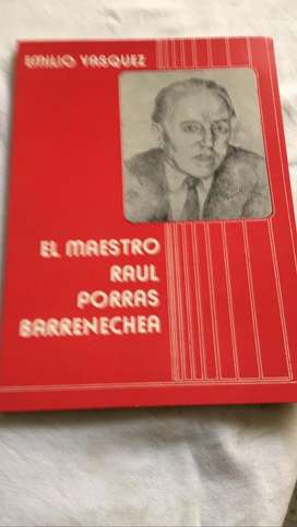 "Libro ""El maestro Raul Porras Barnechea"" de Emilio Vasquez Chamorro."